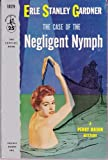 Case of the Negligent Nymph (0345305590) by Gardner, Erle Stanley