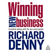 Winning New Business | [Richard Denny]