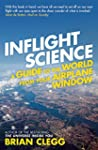 Inflight Science: A Guide to the Worl...