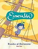 Esmeralda: Rumbo al Horizonte (Spanish Edition)