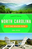 img - for North Carolina Off the Beaten Path : Discover Your Fun (Off the Beaten Path Series) book / textbook / text book