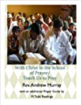 Andrew Murray - With Christ in the Sc...