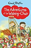 The Adventures of the Wishing-Chair (Wishing Chair 1)