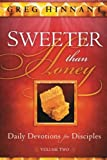 img - for Sweeter Than Honey: Daily Devotions for Disciples book / textbook / text book