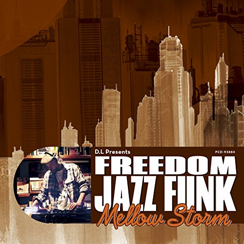 D.L Presents FREEDOM JAZZ FUNK \