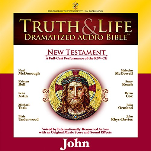 Truth and Life Dramatized Audio Bible New Testament: John