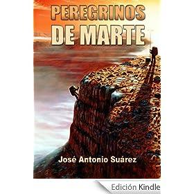 http://www.amazon.es/Peregrinos-Marte-Jos%C3%A9-Antonio-Su%C3%A1rez-ebook/dp/B00B9IU8BI/ref=zg_bs_827231031_f_7