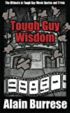 img - for Tough Guy Wisdom book / textbook / text book