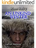 An Unkind Winter (Alone Book 2) (English Edition)