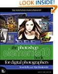 The Photoshop Elements 10 Book for Di...