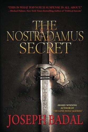 The Nostradamus Secret (Danforth Saga) (Volume 3)