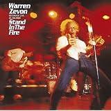 Stand in the Fire ~ Warren Zevon