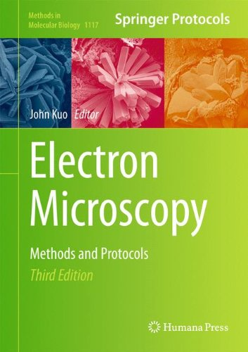 Electron Microscopy: Methods And Protocols (Methods In Molecular Biology)