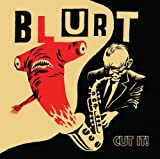 Blurt Cut It