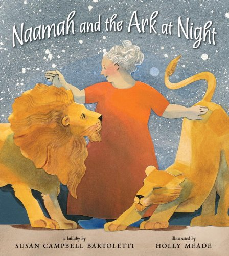 Naamah and the Ark at Night, Susan Campbell Bartoletti