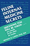 Feline Internal Medicine Secrets, 1e
