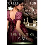 The Elusive Wife (Entangled Scandalous) ~ Callie Hutton