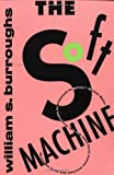 The Soft Machine (0802133290) by Burroughs, William S.