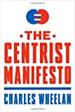 The Centrist Manifesto