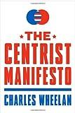 The Centrist Manifesto