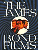 img - for The James Bond Films: A History book / textbook / text book