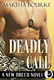 img - for Deadly Call (New Breed Novels, Book 2) book / textbook / text book
