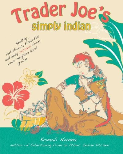 Trader Joe's Simply Indian by Komali Nunna
