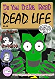 img - for The Dead Life: A Resurrection Game Graphic Novel book / textbook / text book