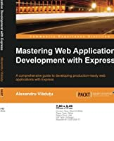 Mastering Web Application Development with Express Front Cover