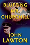 img - for Bluffing Mr. Churchill: An Inspector Troy Thriller book / textbook / text book