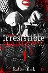 Irresistible. Primera parte: Saga Ind...