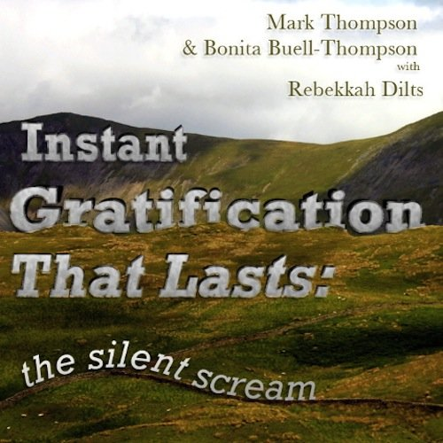 Instant Gratification that Lasts: The Silent Scream PDF