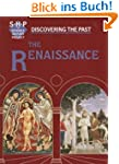 The Renaissance (Discovering the Past)