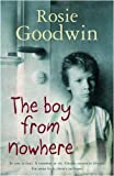 The Boy from Nowhere Rosie Goodwin