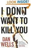 I Don't Want to Kill You (John Cleaver Books)