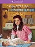 img - for A Bundle of Trouble (American Girl Mysteries (Quality)) book / textbook / text book