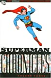 Superman Chronicles, Vol. 3 (140121374X) by Siegel, Jerry
