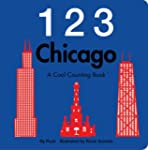 123 Chicago: A Cool Counting Book (Co...