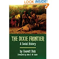 The Dixie Frontier: A Social History