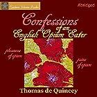 Confessions of an English Opium-Eater Hörbuch von Thomas De Quincey Gesprochen von: Roy Macready