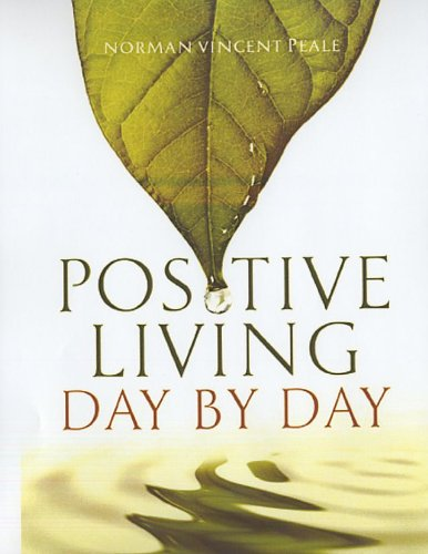 Positive Living Day by Day: 365 Daily Devotionals (Daily Calendar Positive compare prices)