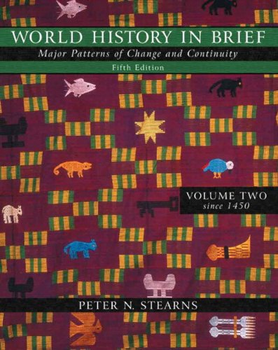 World History in Brief: Major Patterns of Change and Continuity, Volume II (since 1450) (with Study Card) (5th Edition)