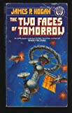 Two Faces of Tomorrow (0345296605) by James P. Hogan
