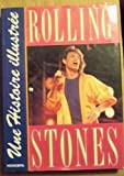 Les Rolling Stones, Une Histoire Illustree (2830701429) by Marie Cahill