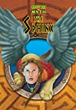 img - for The Sphinx (Monsters in Myth) book / textbook / text book