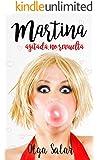 Martina agitada, no revuelta (Martina sin alcohol nº 1)