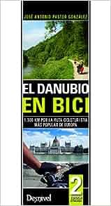 DANUBIO EN BICI: 9788498291919: Amazon.com: Books