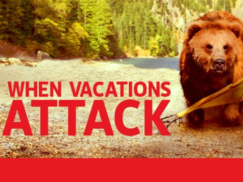 When Vacations Attack! Season 1