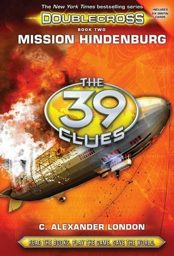 Mission Hindenburg (The 39 Clues: Doublecross, Book 2) (39 Clues Collection compare prices)