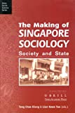 img - for The Making of Singapore Sociology: State and Society (Asian Social Science) book / textbook / text book